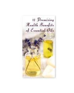"""12 Promising Health Benefits of Essential Oils"" Brochures (Set of 25)"