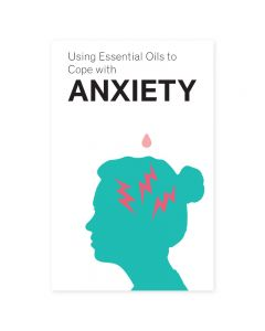 """Using Essential Oils to Cope with Anxiety"" Booklet"