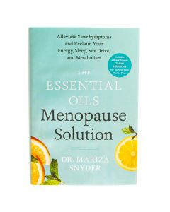 The Essential Oils Menopause Solution, by Mariza Snyder