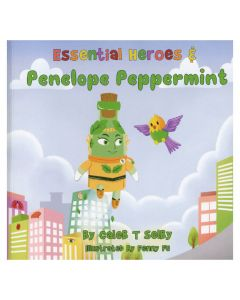 Essential Heroes and Penelope Peppermint, by Caleb T. Selby