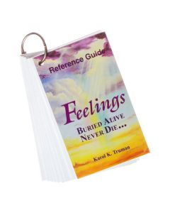 Reference Guide for Feelings Buried Alive Never Die, by Karol K. Truman