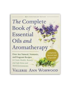 The Complete Book of Essential Oils & Aromatherapy,  by Valerie Ann Worwood