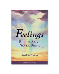 Feelings Buried Alive Never Die, by Karol K. Truman
