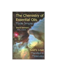 The Chemistry of Essential Oils Made Simple, by David Stewart, Ph.D., D.N.M.