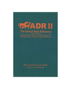 The Animal Desk Reference, by Melissa Shelton, DVM (2nd Edition)